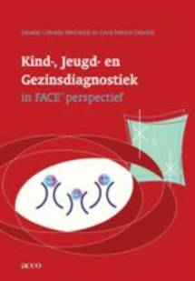 Kind-, opvoedings en Gezinsdiagnostiek in FACE-perspectief